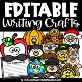 Back to School Craft Editable Writing Prompts ALL YEAR
