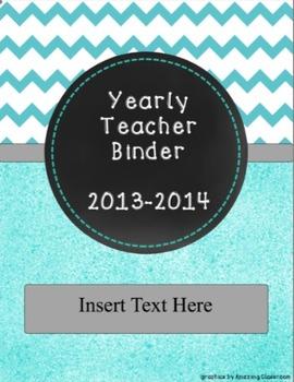 *EDITABLE * Yearly Teacher Binder Turquoise Chevron