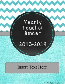 *EDITABLE * Yearly Teacher Binder Turquoise Chevron