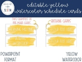 EDITABLE Yellow Watercolor Schedule Cards