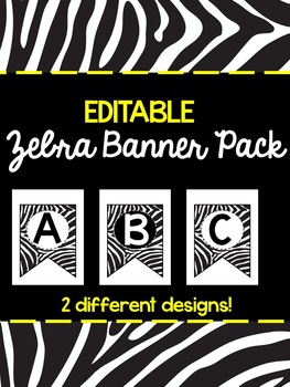 EDITABLE Zebra Banner Pack (2 Different Designs!)