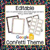 EDITABLE confetti labels & confetti page border | Google Slides | Black & White