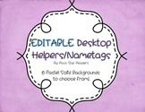 EDITABLE nametags / desktop helpers *Colored backgrounds