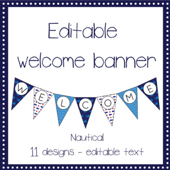 EDITABLE nautical welcome banner