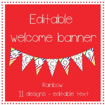 EDITABLE rainbow welcome banner