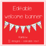 EDITABLE rainbow welcome banner