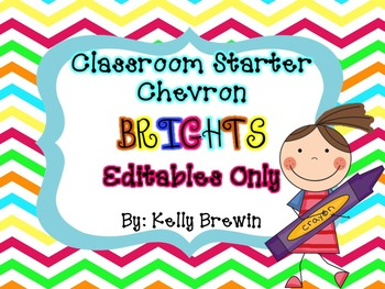 EDITABLES ONLY Classroom Starter Chevron Brights Set