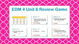 EDM4 - 4th Grade- Unit 6 Review Game