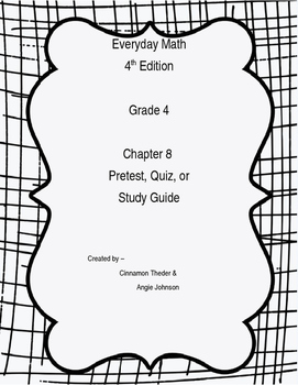 EDM4 Grade 4 Chapter 8 Pretest, Study Guide