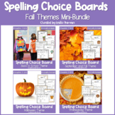 EDITABLE Fall and Autumn Spelling Choice Boards BUNDLE