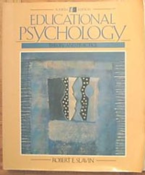 Textbook EDUCATIONAL PSYCHOLOGY THEORY AND PRACTICE Robert E. Slavin (Incl ship)