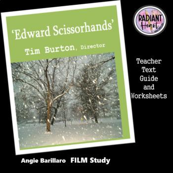 EDWARD SCISSORHANDS - Teacher Text Guide and Worksheet