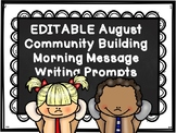 EDITABLE August Community Building Morning Messages & Jour