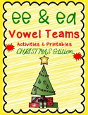 EE and EA Vowel Team Activities Christmas Edition