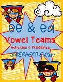 EE and EA Vowel Team Activities Superhero Edition