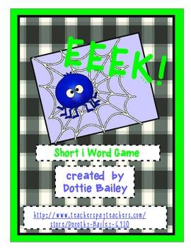EEEK! Short i Word Game