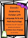EEK!  Celebrating October with Language Arts and Math Activities!