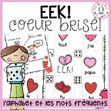 EEK - Coeur brisé! Travailler les noms des lettres & les m