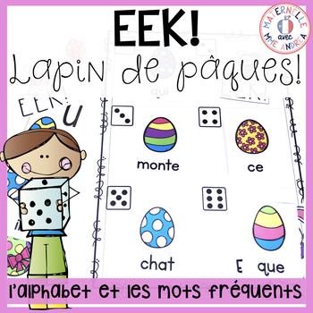 EEK - Lapin de Pâques! Travailler les noms des lettres & les mots fréquents
