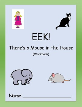 Reading Skills Workbook - EEK! There's a Mouse in the House