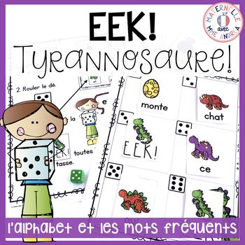 EEK - Tyrannosaure! Travailler les noms des lettres & les mots fréquents