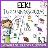 EEK - Tyrannosaure! Travailler les noms des lettres & les