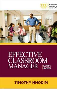 EFFECTIVE CLASSROOM MANAGER