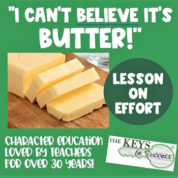 EFFORT Lesson - I Can't Believe Its Butter