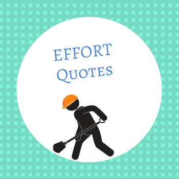 EFFORT QUOTES (8.5 x 11 posters)