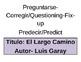 """EFL-""""Lectura """" El Largo Camino Focus Wall"""