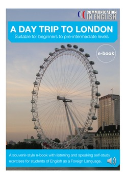 EFL Students Audio e-book self study guide - A day trip to London