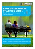 EFL Students English Grammar Practice Book One