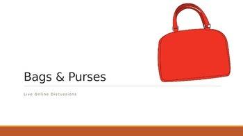 EFL/ESL Discussion:  Bags & Purses
