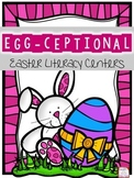 EGG-ceptional Easter Literacy Centers