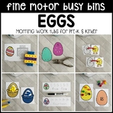 EGGS Fine Motor Busy Bins for Easter - morning work tubs (Pre-K & Kinder)