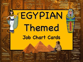 EGYPTIAN Job Chart Cards/Signs - Great for Classroom Management! FABULOUS!