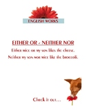 EITHER OR - NEITHER NOR