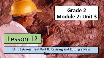 EL 2nd Grade - Module 2, Unit 3 - Lesson 12