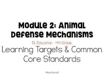 EL 4th Grade Module 2 Learning Targets and CC Standards