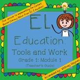 EL Education Grade 1: Tools and Work