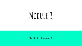 EL Curriculum Lesson Plan - Module 3, Unit 1, Lesson 1