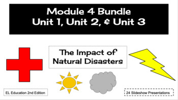 EL Education (2nd Ed) 5th Module 4 BUNDLE Units 1, 2, & 3 Natural Disasters