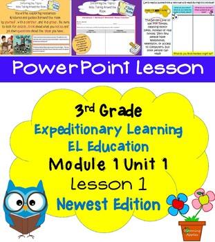 Expeditionary Learning EL Education 3rd Grade Power Point M1U1 Lesson 1