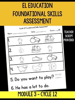 EL Education Cycle 12 Foundational Skills Assessment