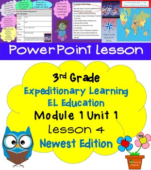 Expeditionary Learning EL Education 3rd Grade Power Point M1U1 Lesson 4