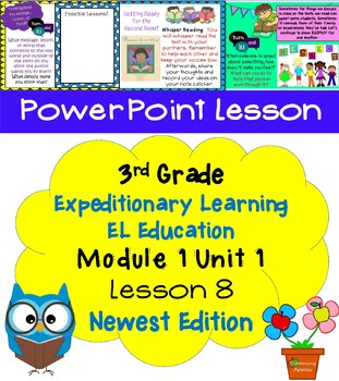 Expeditionary Learning EL Education 3rd Grade Power Point M1U1 Lesson 8