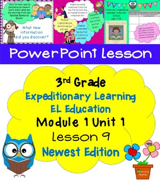 Expeditionary Learning EL Education 3rd Grade Power Point M1U1 Lesson 9