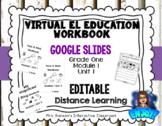 EL Education Google Slides Student Workbook Module 1 Dista