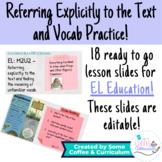 EL Education Grade 3 Module 2 Unit 2: Referring explicitly