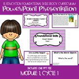 EL Education Kinder Foundational Skills Block Module 1 Cycle 1 Lessons 1-10 PPT
